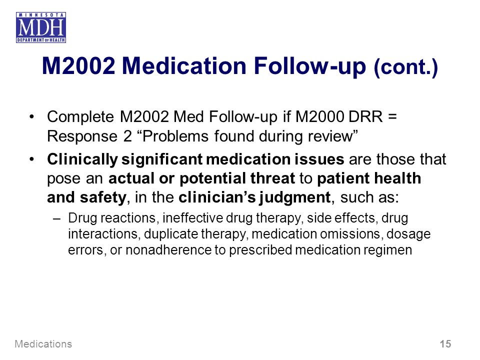 M2002 Medication Follow-up (cont.)