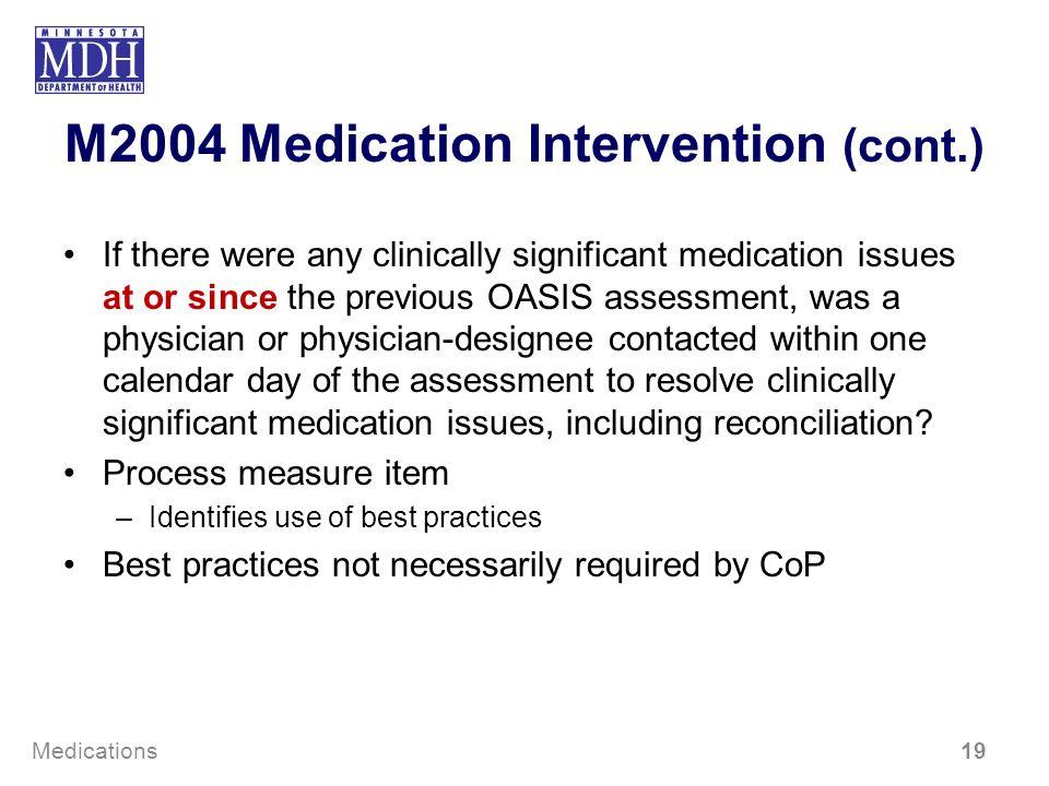 M2004 Medication Intervention (cont.)