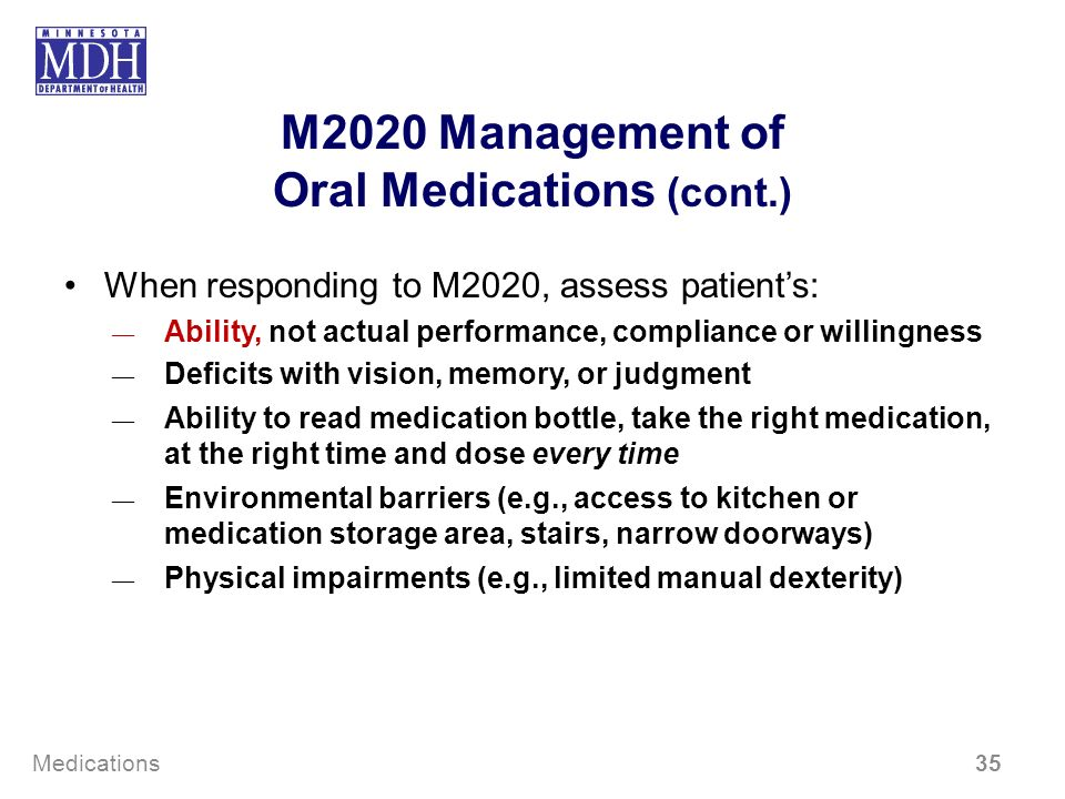 M2020 Management of Oral Medications (cont.)