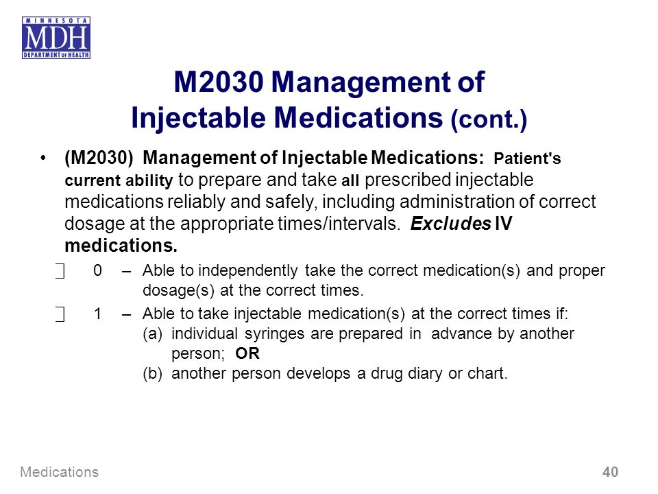 M2030 Management of Injectable Medications (cont.)