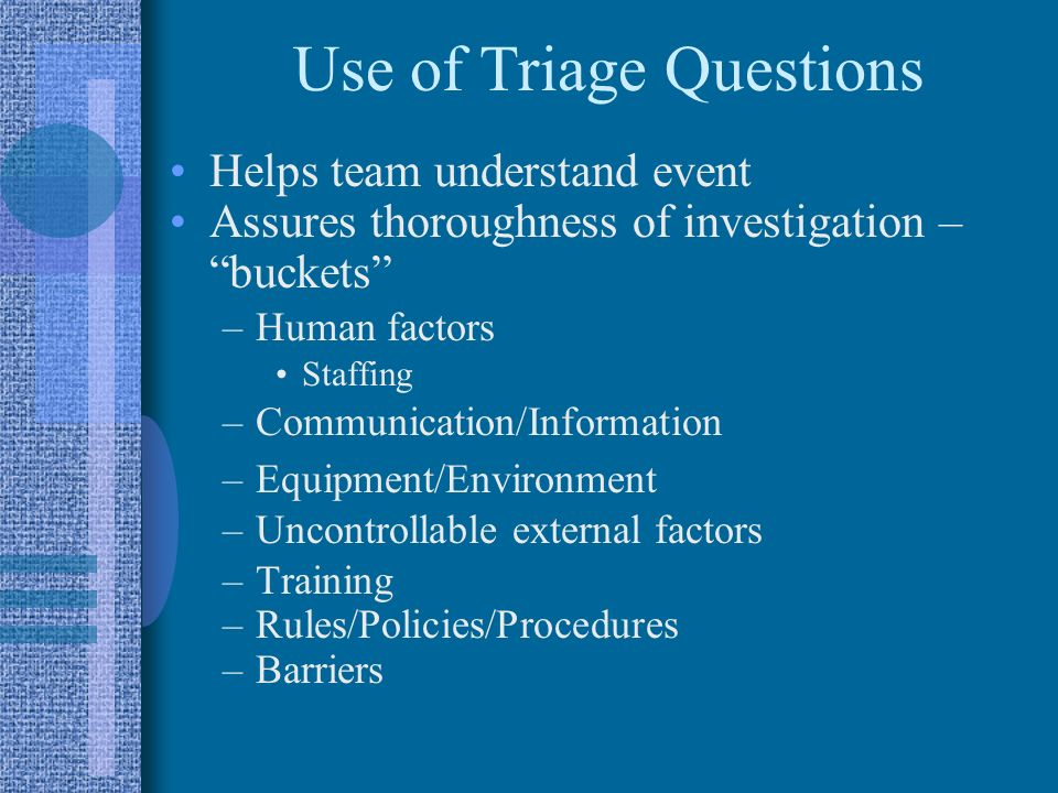 Use of Triage Questions