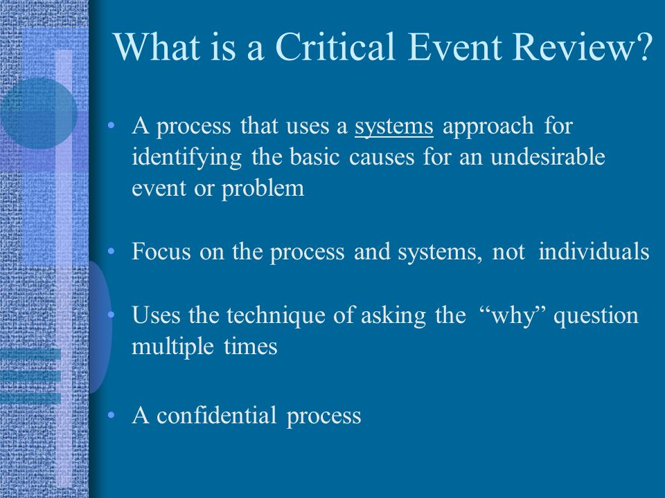 What is a Critical Event Review
