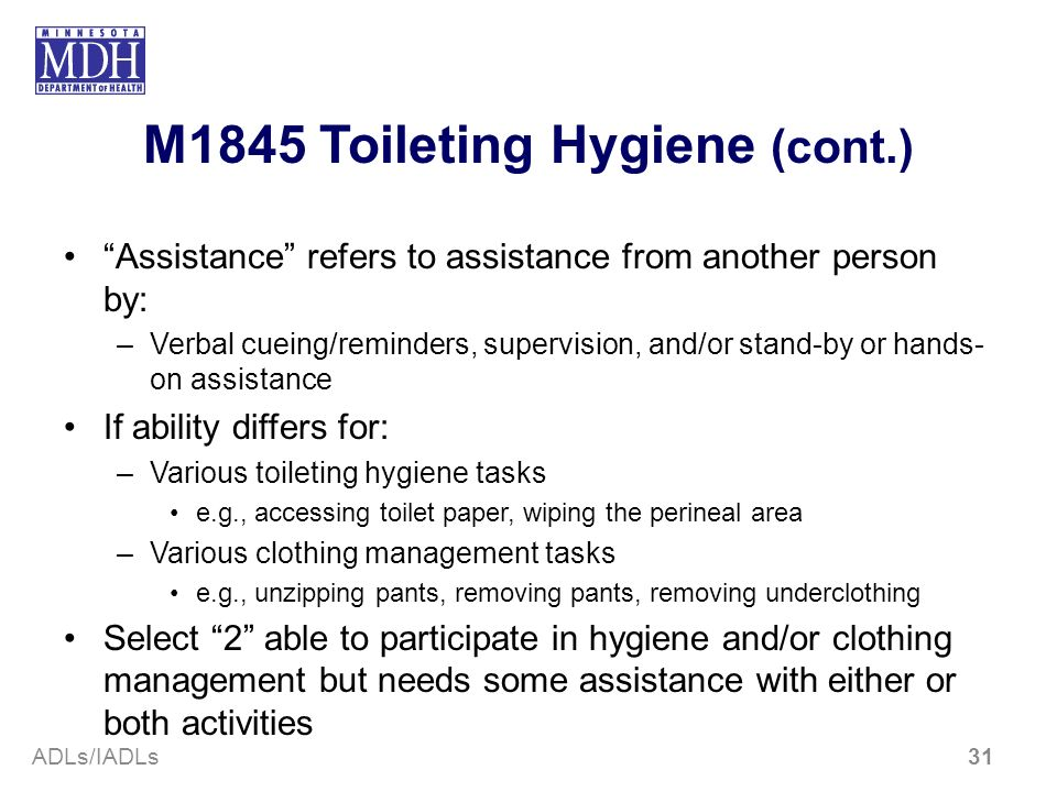 M1845 Toileting Hygiene (cont.)