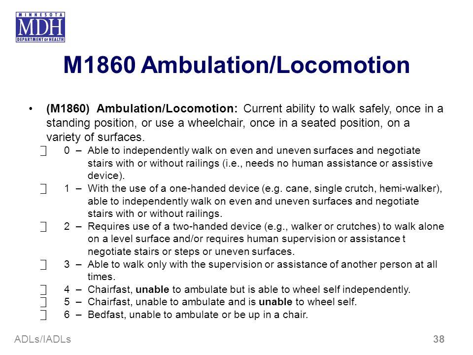 M1860 Ambulation/Locomotion