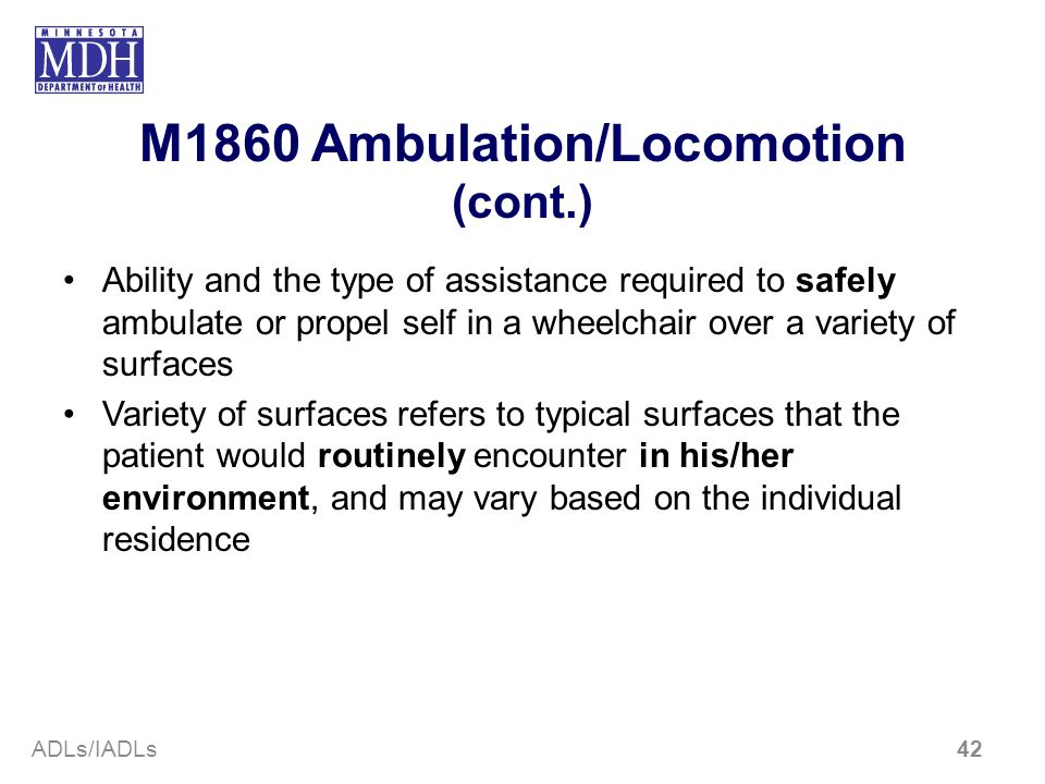 M1860 Ambulation/Locomotion (cont.)