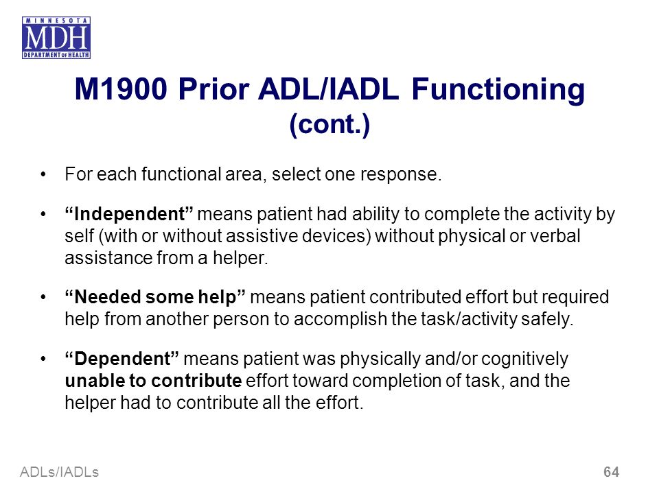 M1900 Prior ADL/IADL Functioning (cont.)