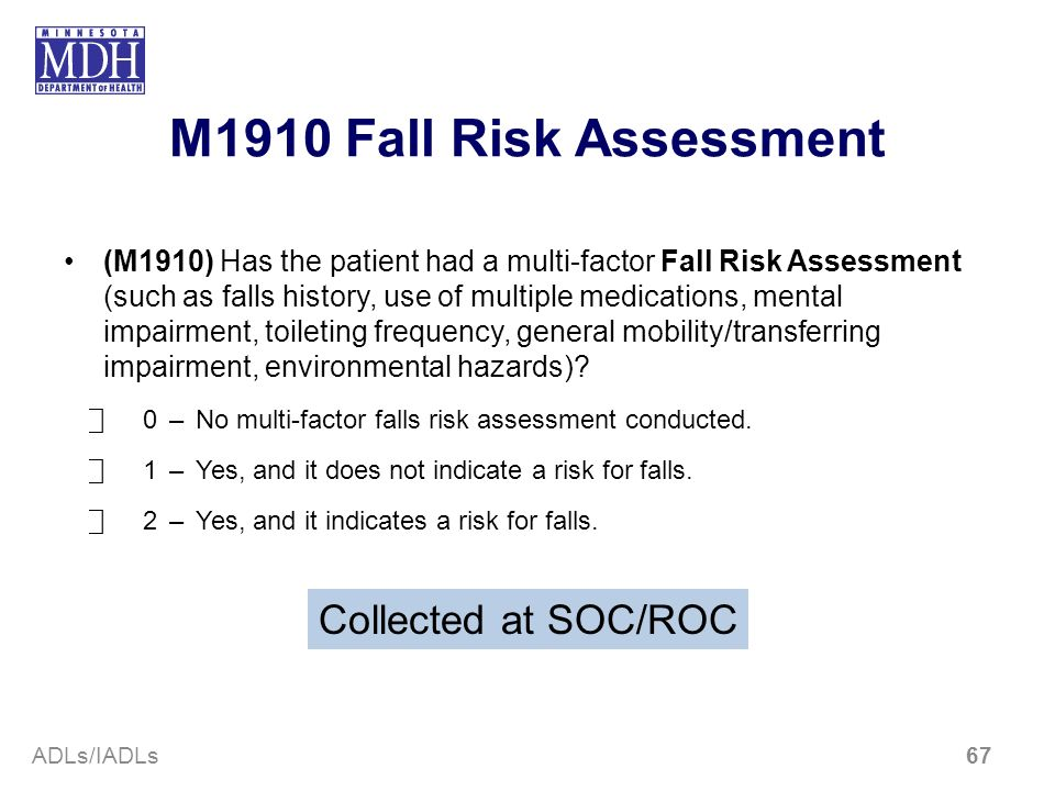 M1910 Fall Risk Assessment Collected at SOC/ROC