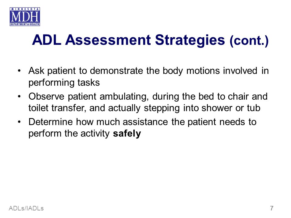 ADL Assessment Strategies (cont.)