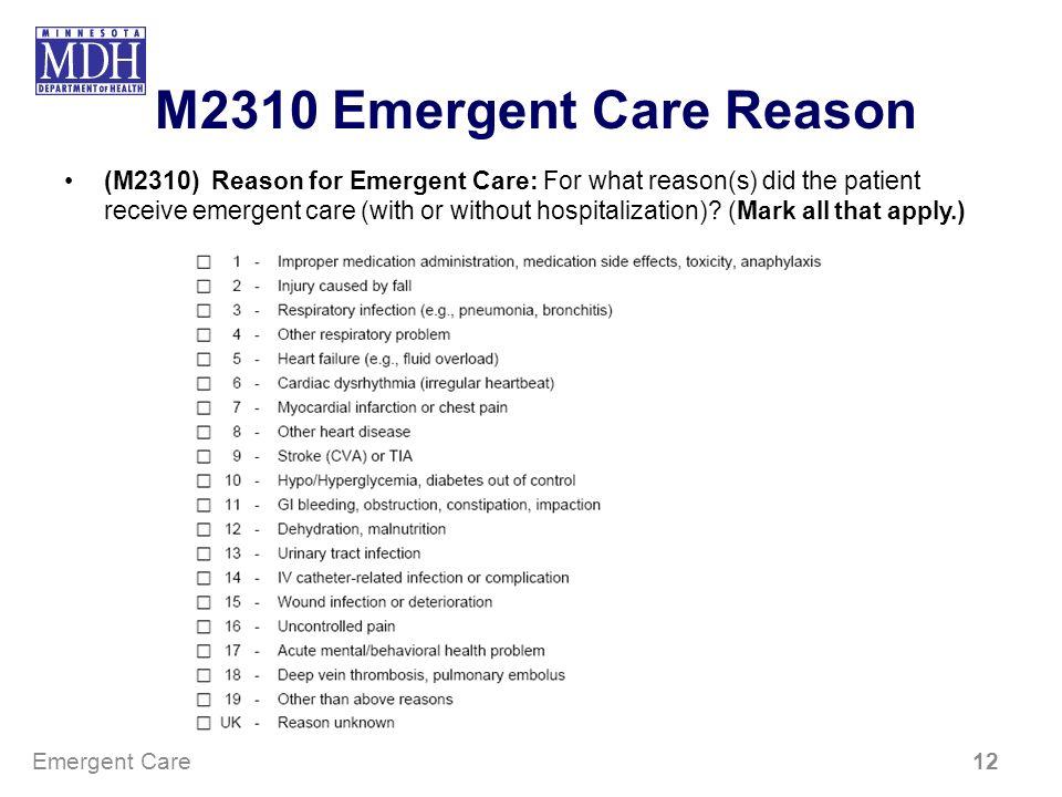 M2310 Emergent Care Reason