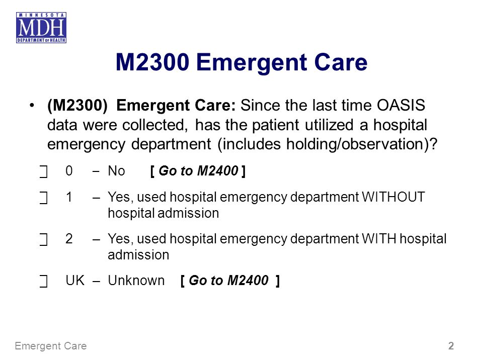 M2300 Emergent Care