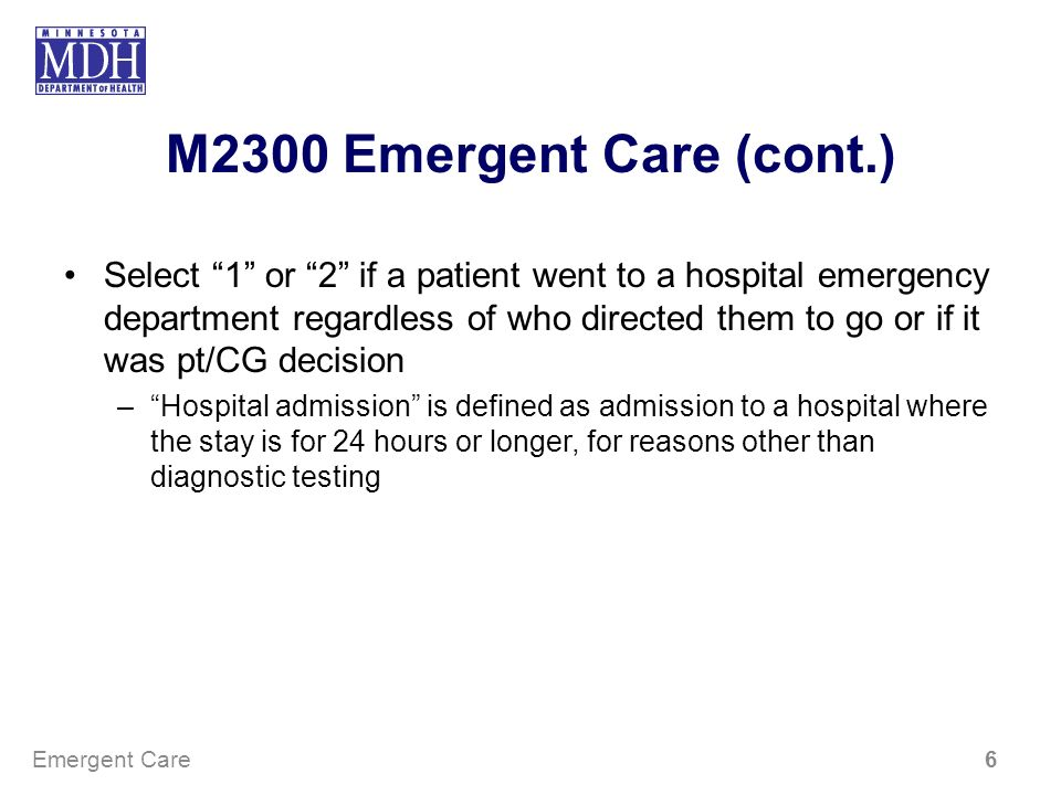 M2300 Emergent Care (cont.)