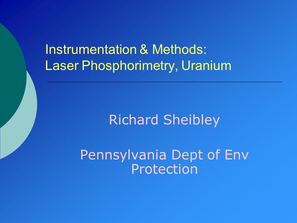 Instrumentation & Methods: Laser Phosphorimetry, Uranium
