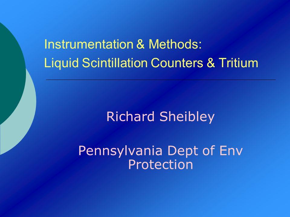 Instrumentation & Methods: Liquid Scintillation Counters & Tritium