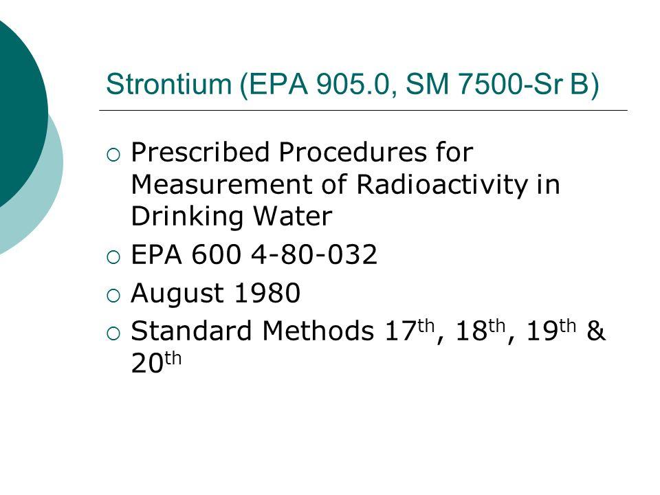 Strontium (EPA 905.0, SM 7500-Sr B)