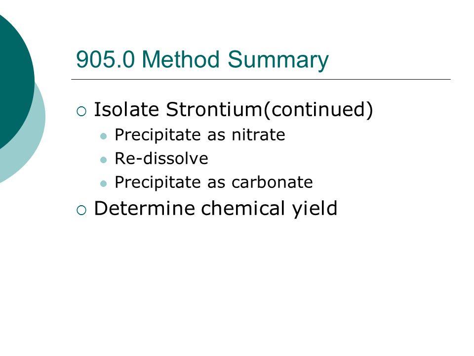 905.0 Method Summary Isolate Strontium(continued)