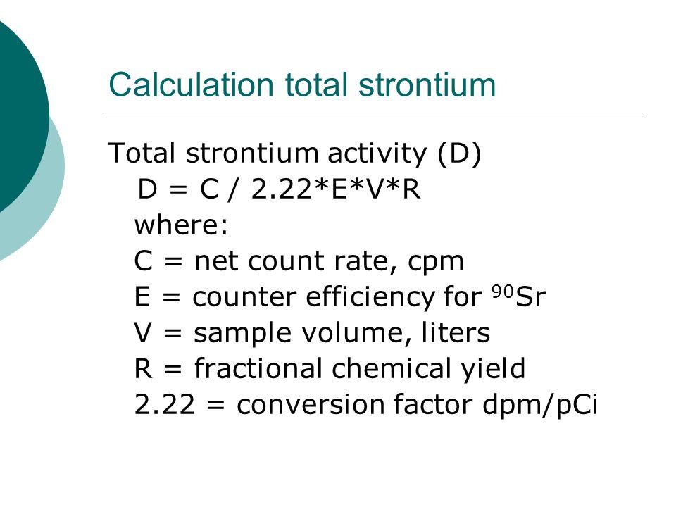 Calculation total strontium