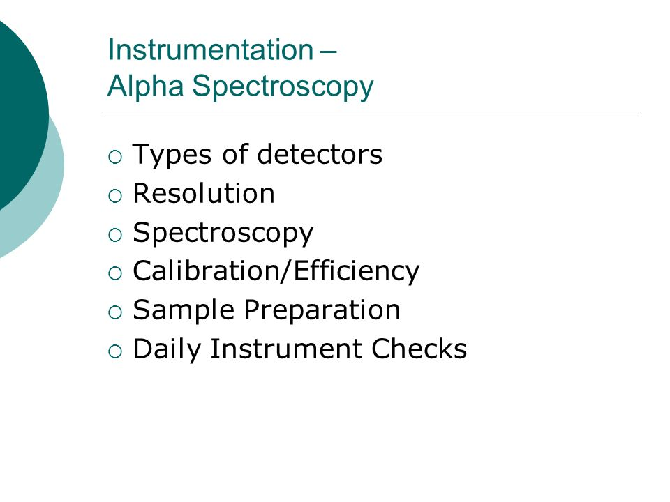 Instrumentation – Alpha Spectroscopy