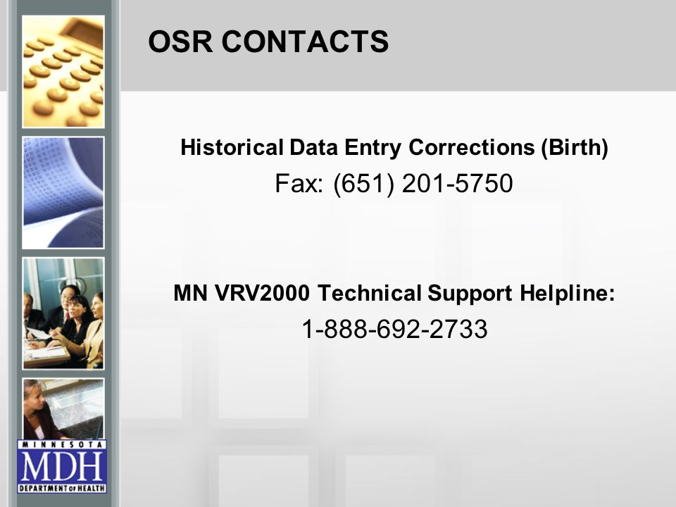 OSR CONTACTS Fax: (651) 201-5750 1-888-692-2733