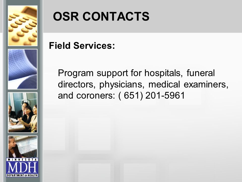OSR CONTACTS Field Services: