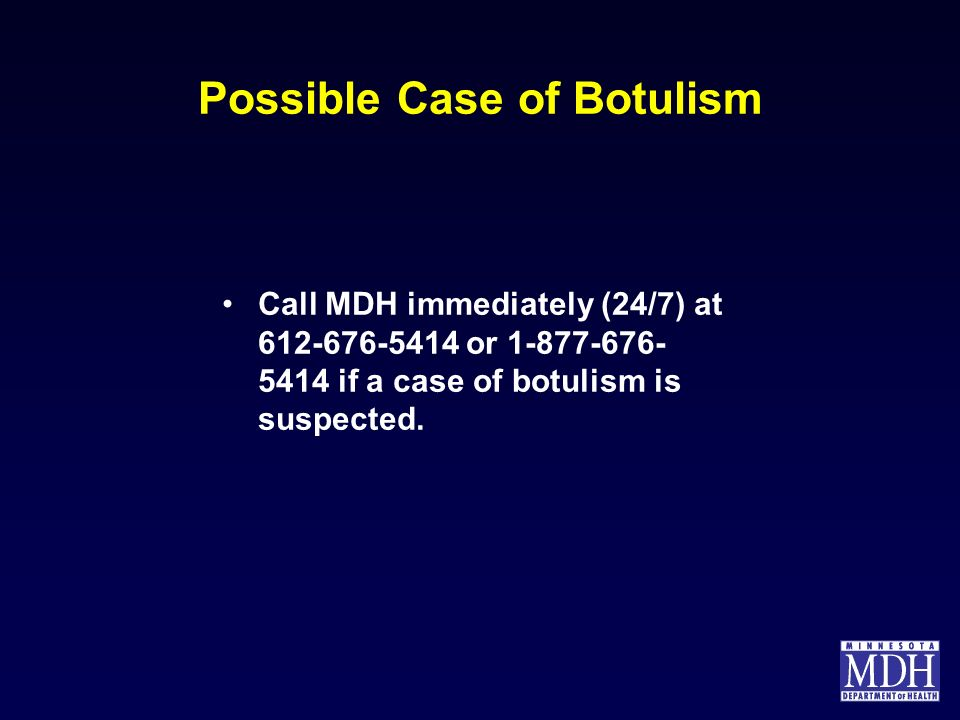 Possible Case of Botulism
