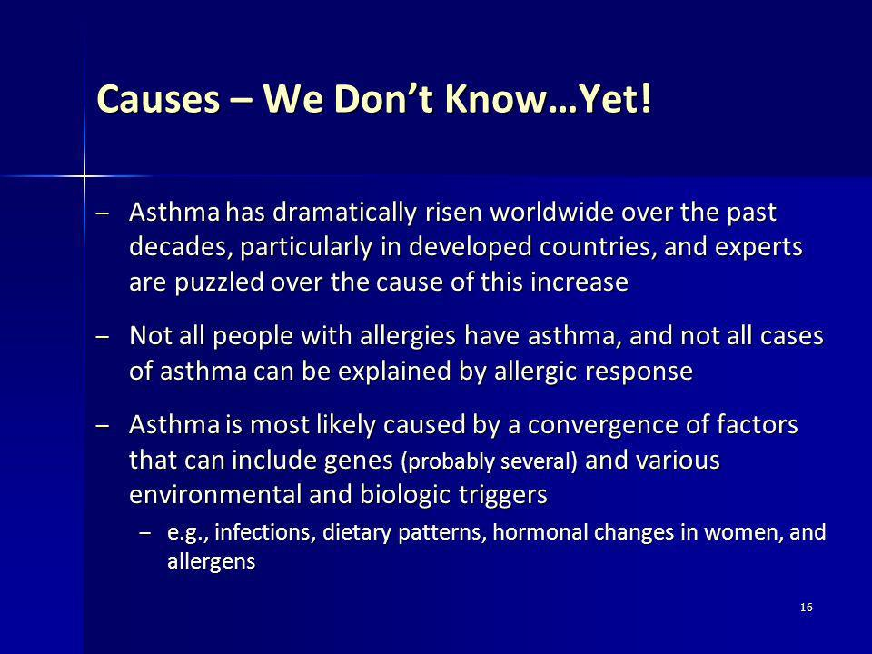 Causes – We Don't Know…Yet!