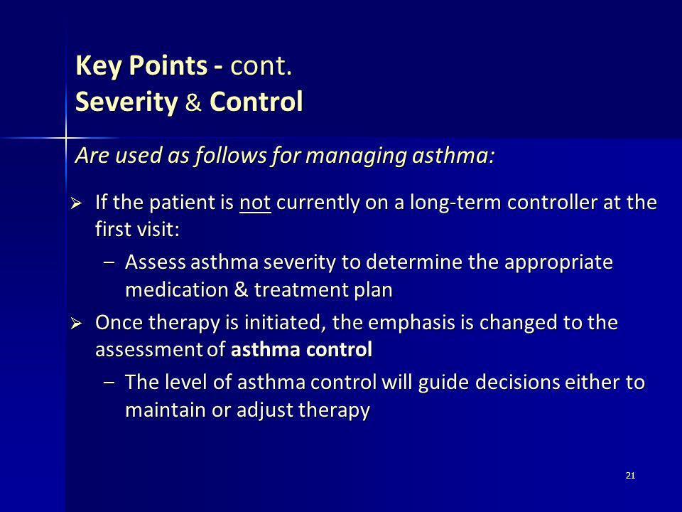 Key Points - cont. Severity & Control