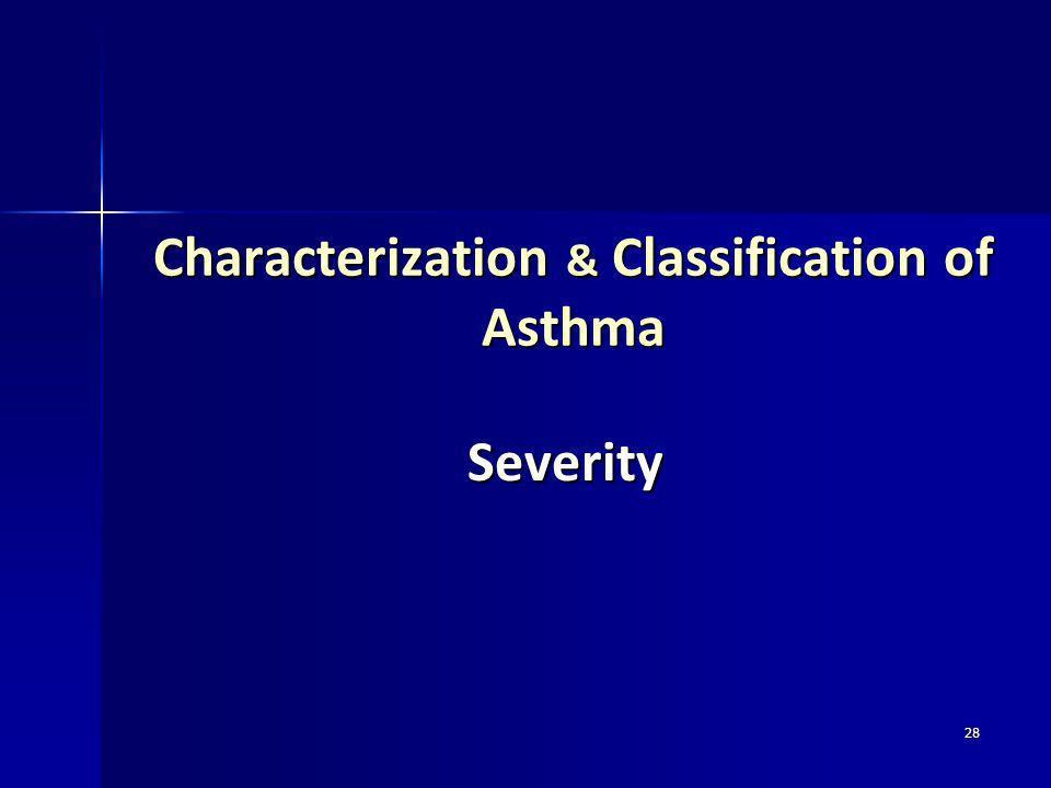 Characterization & Classification of Asthma