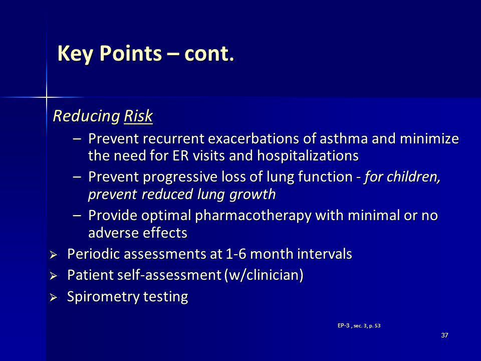 Key Points – cont. Reducing Risk