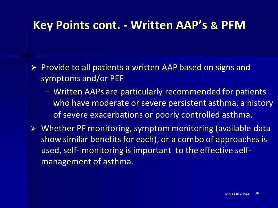 Key Points cont. - Written AAP's & PFM