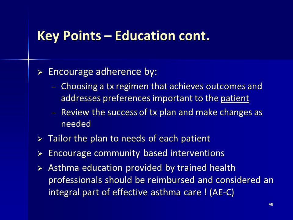 Key Points – Education cont.