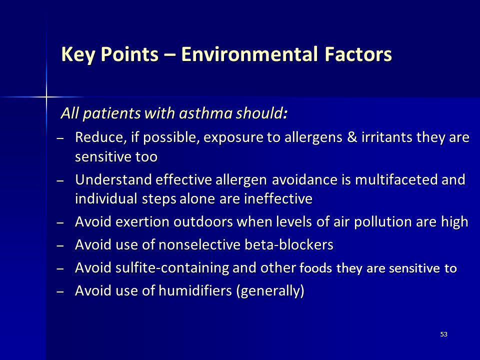 Key Points – Environmental Factors