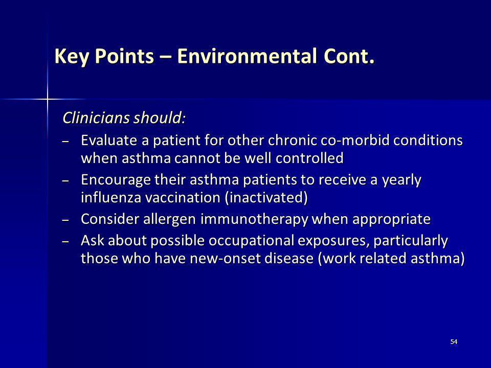 Key Points – Environmental Cont.