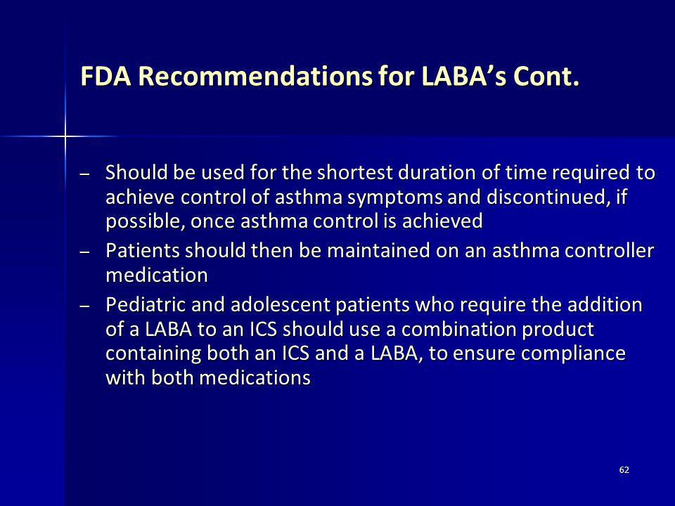FDA Recommendations for LABA's Cont.