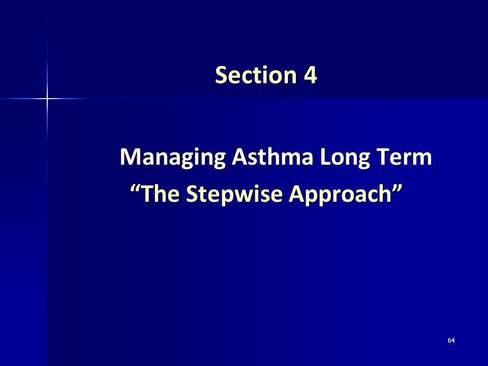 Managing Asthma Long Term The Stepwise Approach