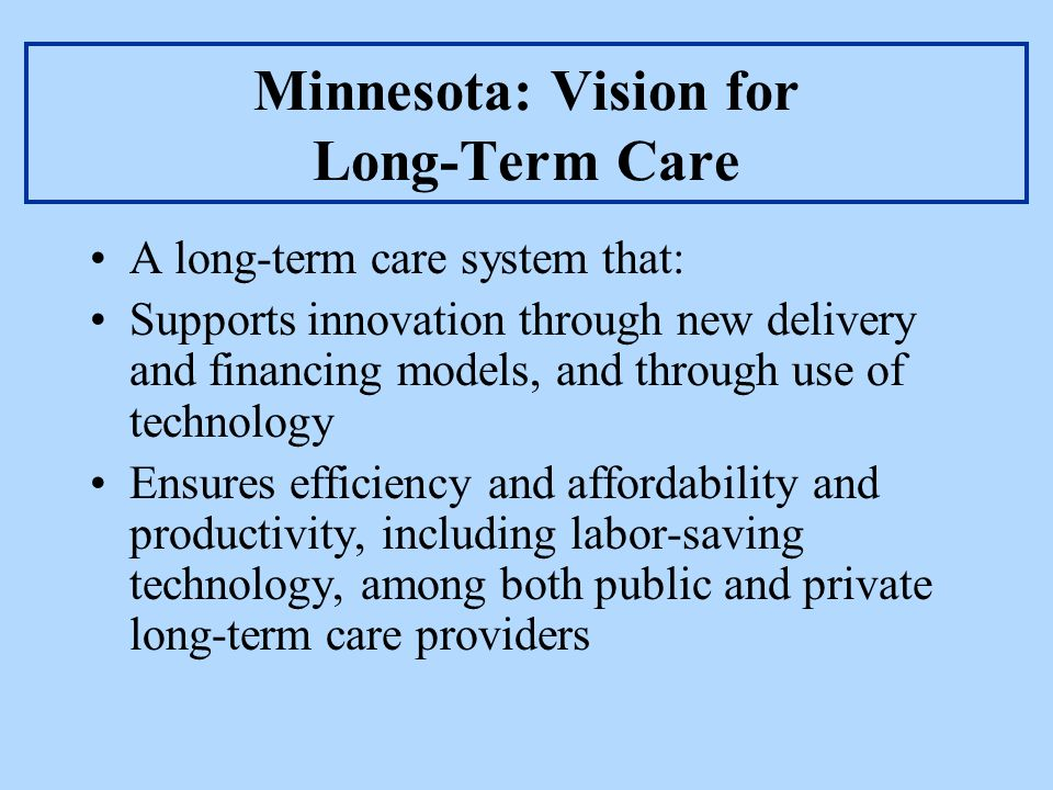 Minnesota: Vision for Long-Term Care