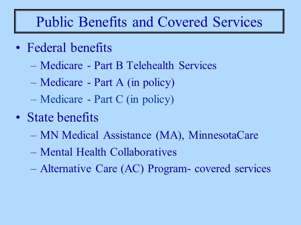 Public Benefits and Covered Services