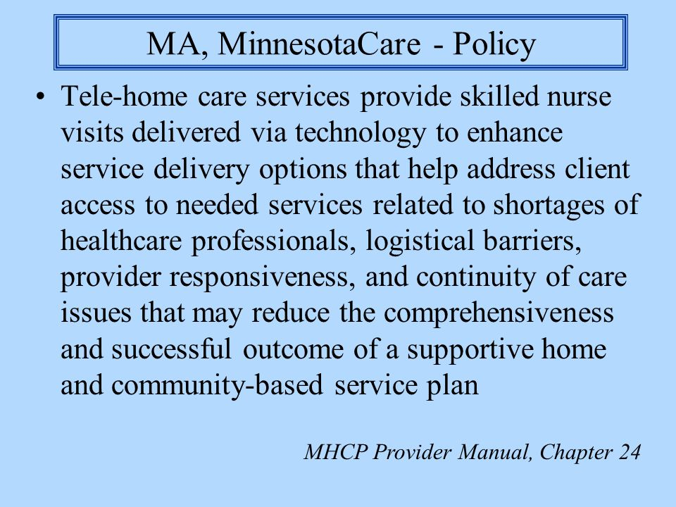 MA, MinnesotaCare - Policy