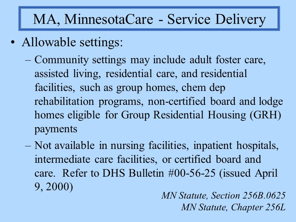 MA, MinnesotaCare - Service Delivery