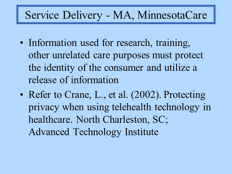 Service Delivery - MA, MinnesotaCare