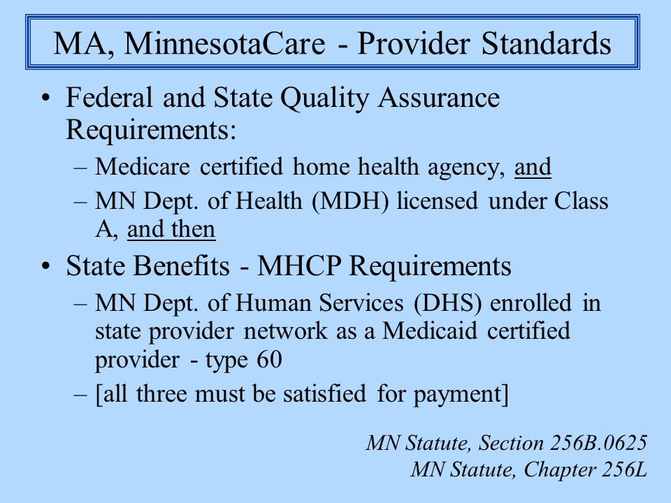 MA, MinnesotaCare - Provider Standards