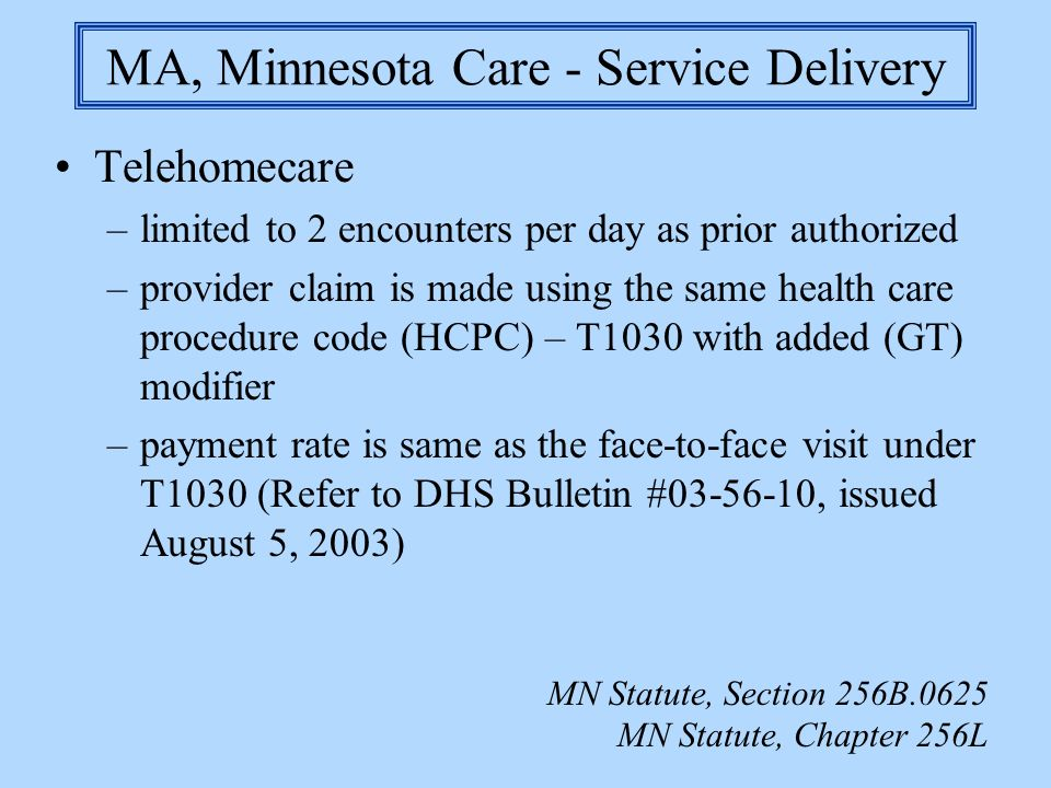 MA, Minnesota Care - Service Delivery
