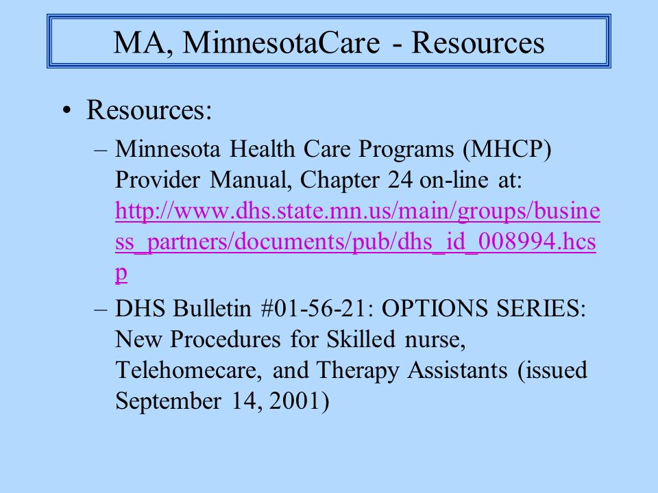 MA, MinnesotaCare - Resources
