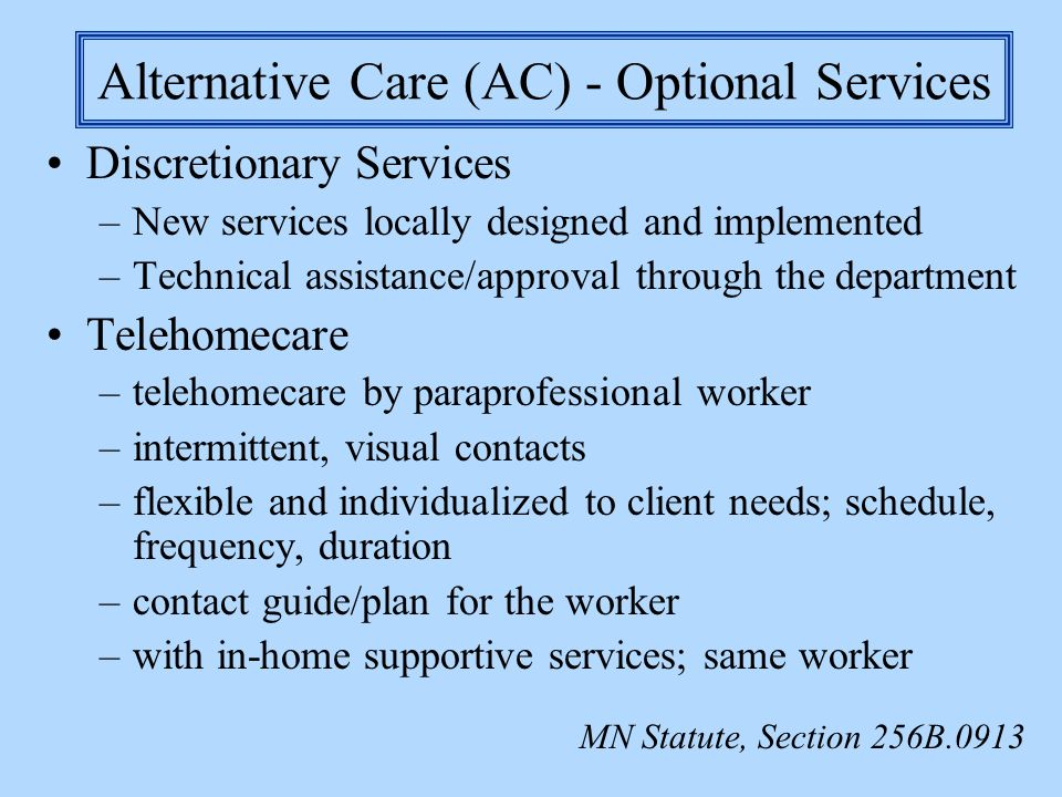 Alternative Care (AC) - Optional Services