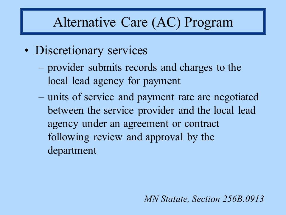 Alternative Care (AC) Program