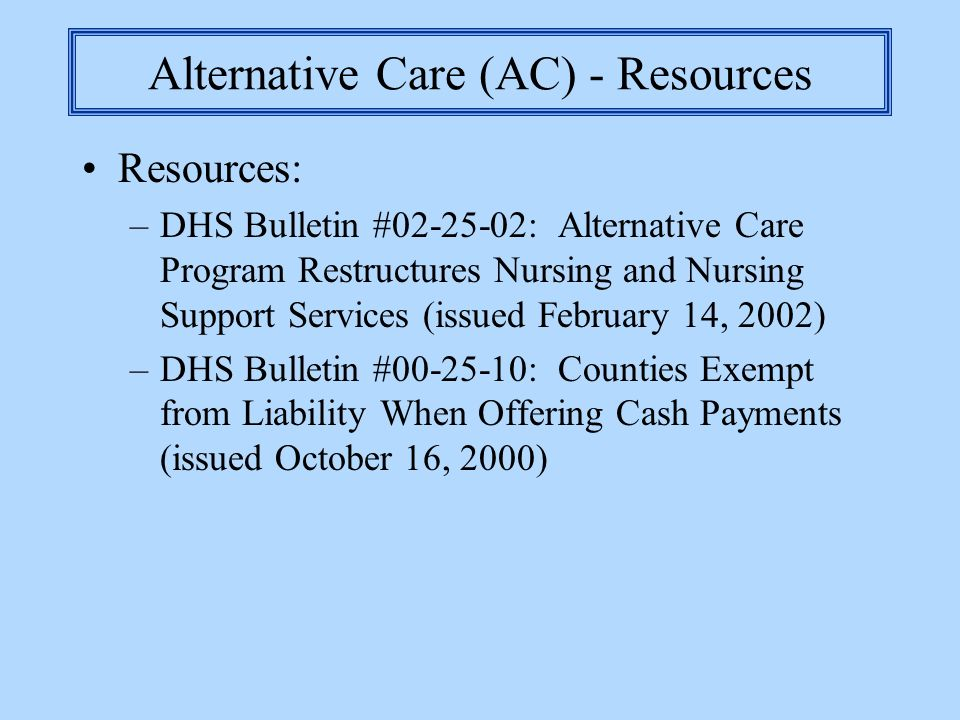 Alternative Care (AC) - Resources
