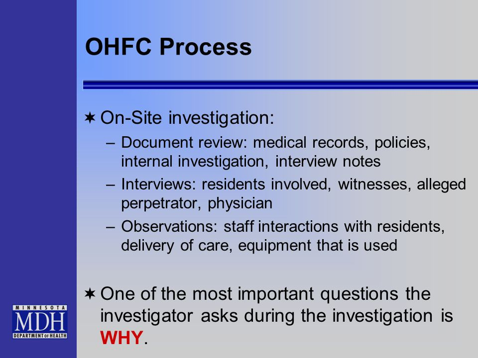 OHFC Process On-Site investigation: