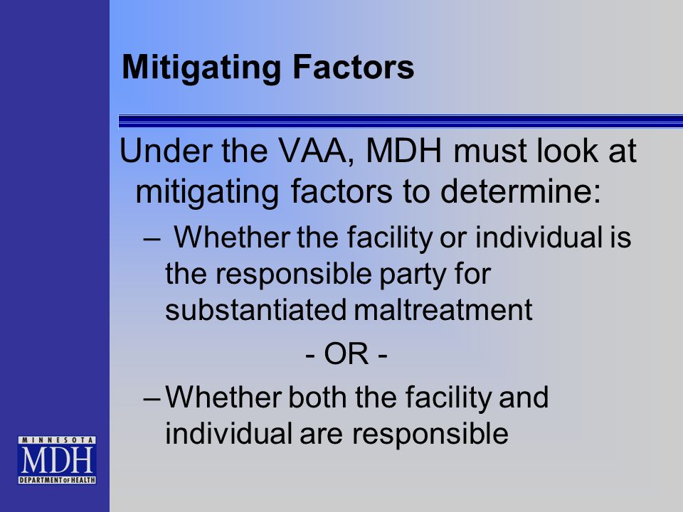 Under the VAA, MDH must look at mitigating factors to determine: