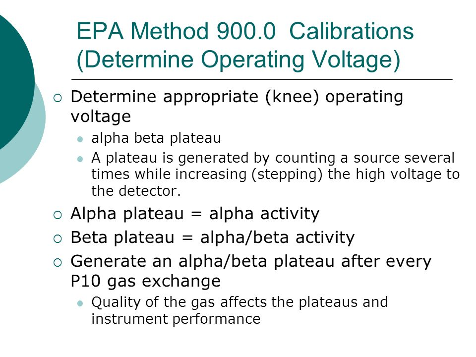 EPA Method 900.0 Calibrations (Determine Operating Voltage)