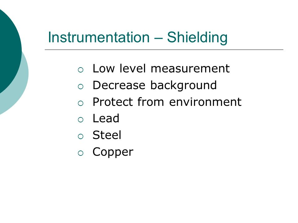 Instrumentation – Shielding