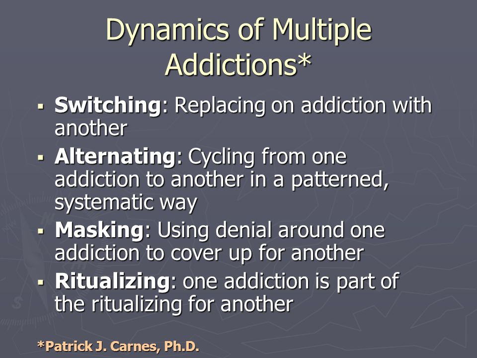 Dynamics of Multiple Addictions*